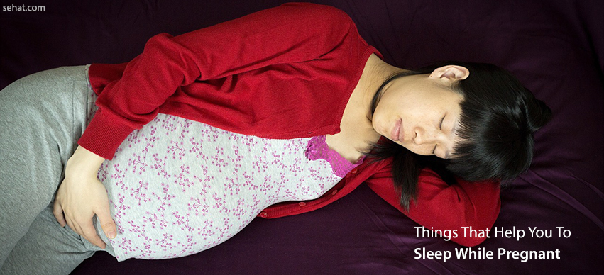 Things To Help You Sleep While Pregnant