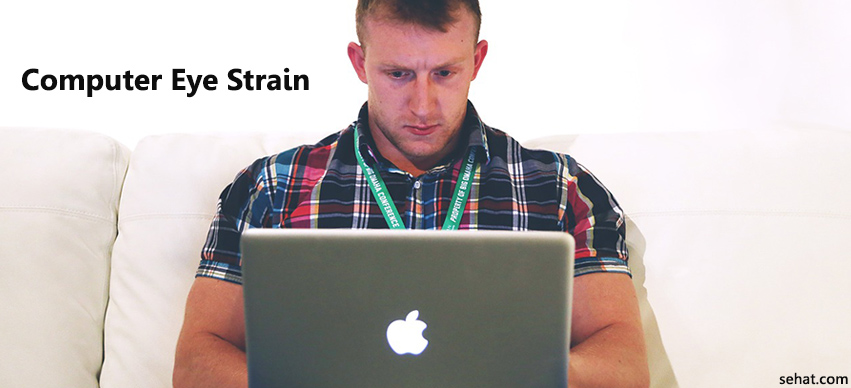 10 Easy Ways to Get Rid of Computer Eye Strain or Computer Vision Syndrome today