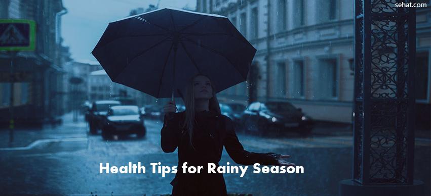 10 Useful Health Tips for Rainy Season Along with Monsoon Skin and Hair Care