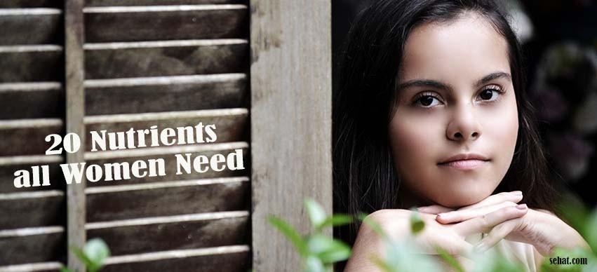 20 Nutrients all Women Need