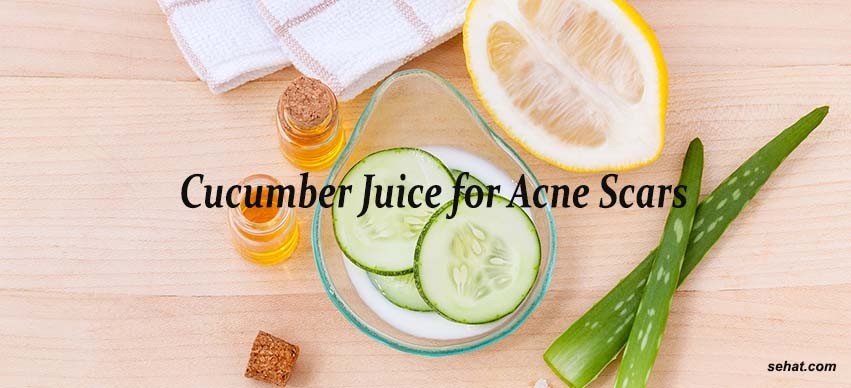 Cucumber Juice for Acne Scars