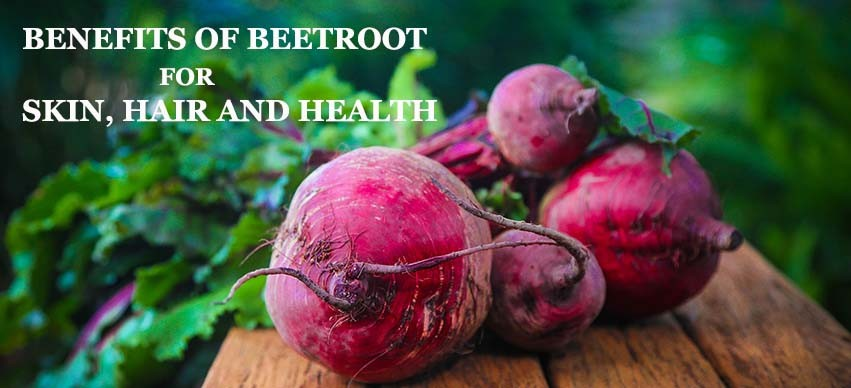 Top 25 Amazing Benefits and Uses of Beetroot for Skin, Hair and Health