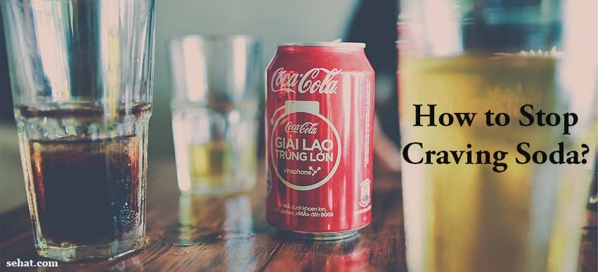 How to Stop Craving Soda