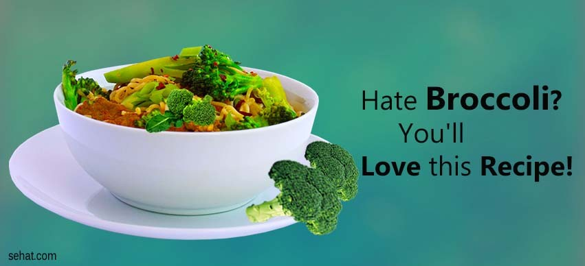 Hate broccoli you'll love this recipe