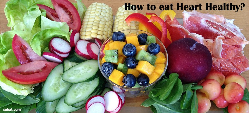 How to eat Heart Healthy?