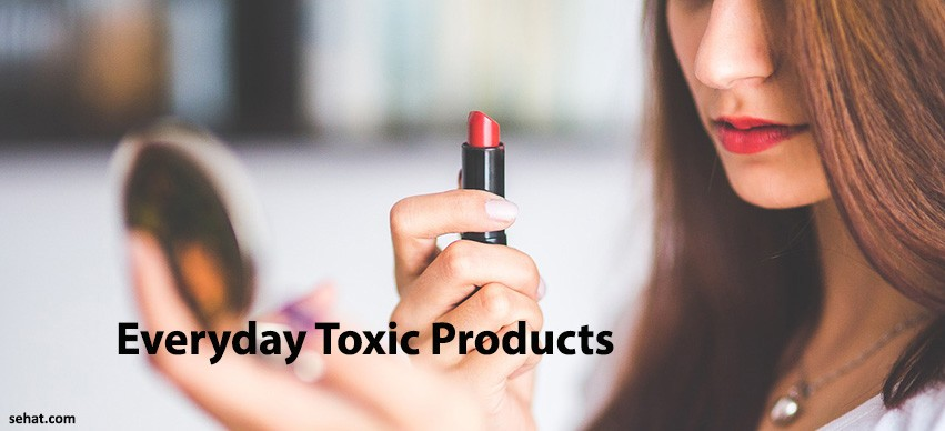 Everyday Toxic Products