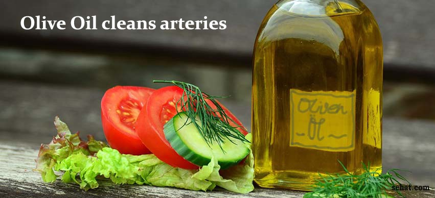 Olive Oil cleans arteries