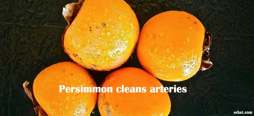 Persimmon cleans arteries