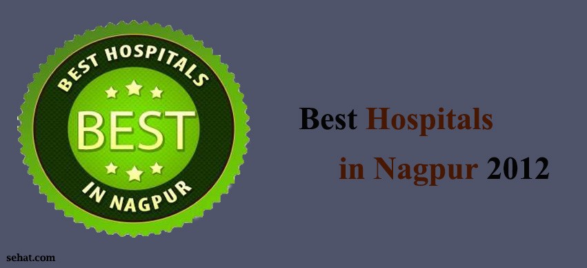 Best Hospitals in Nagpur 2012