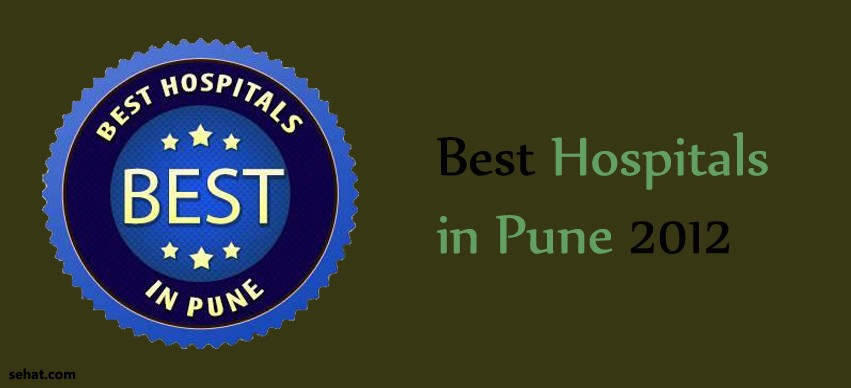 Best hospitals in Pune 2012