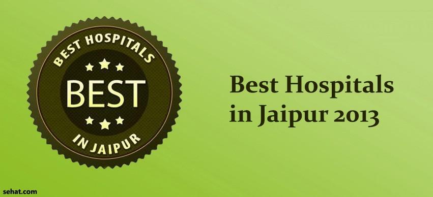 best hospitals in Jaipur 2013