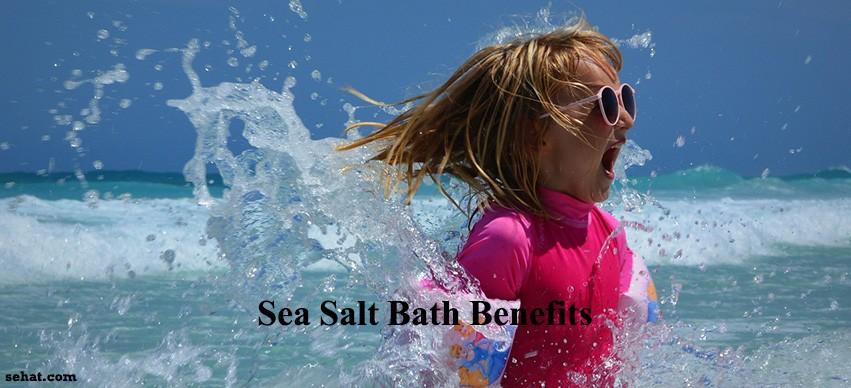 Sea Salt Bath Benefits