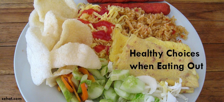 Healthy Choices when Eating Out