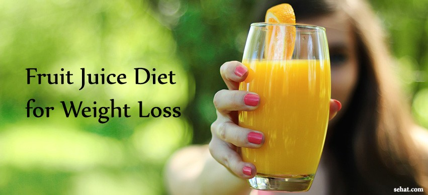 Fruit Juice diet for Weight Loss