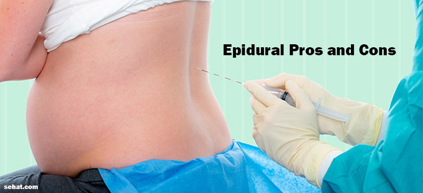 Epidural Pros and Cons