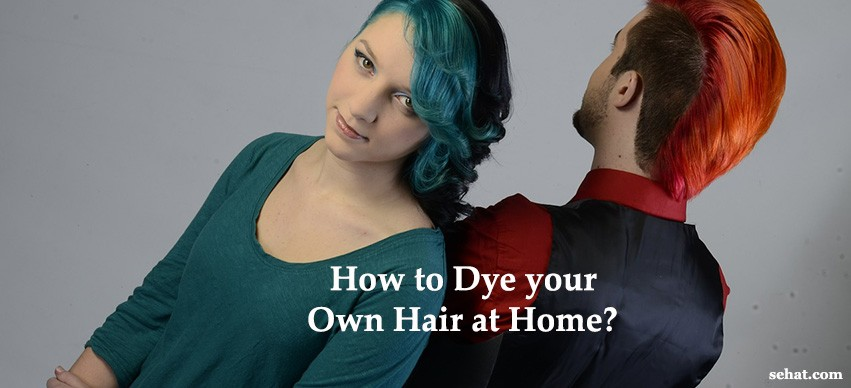 How to Dye your Own Hair at Home?