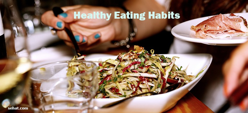 Healthy eating habits