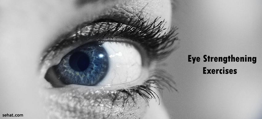 Eye strengthening exercises