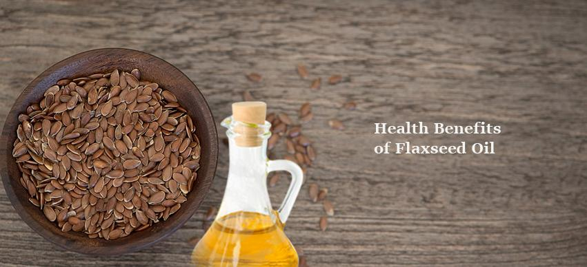Health Benefits of Flaxseed Oil
