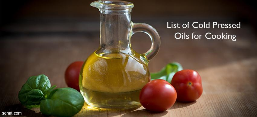 List of cold pressed oils for cooking