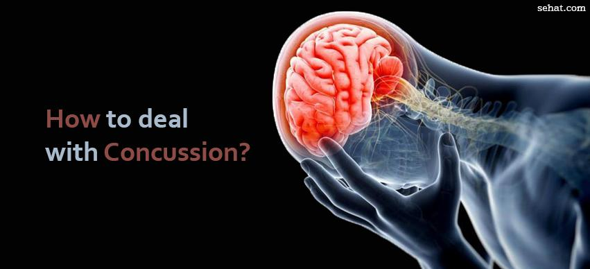 How to deal with concussion?