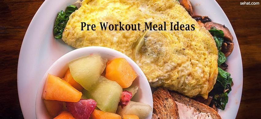 Pre workout meal ideas