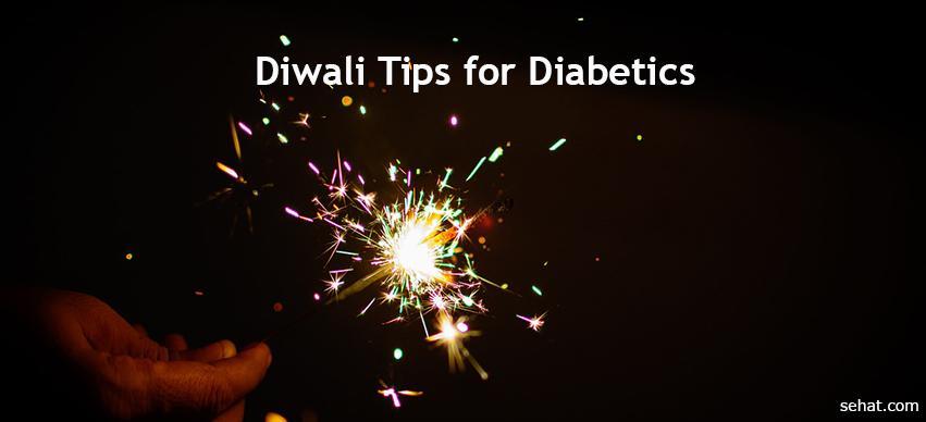 Diwali tips for Diabetics