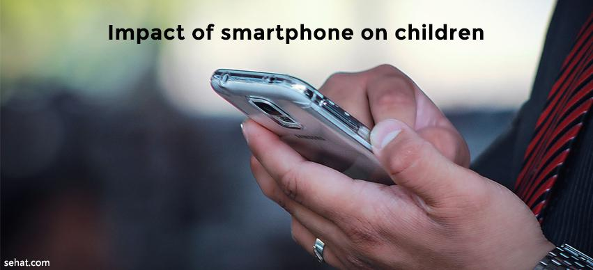 Impact of smartphone on children
