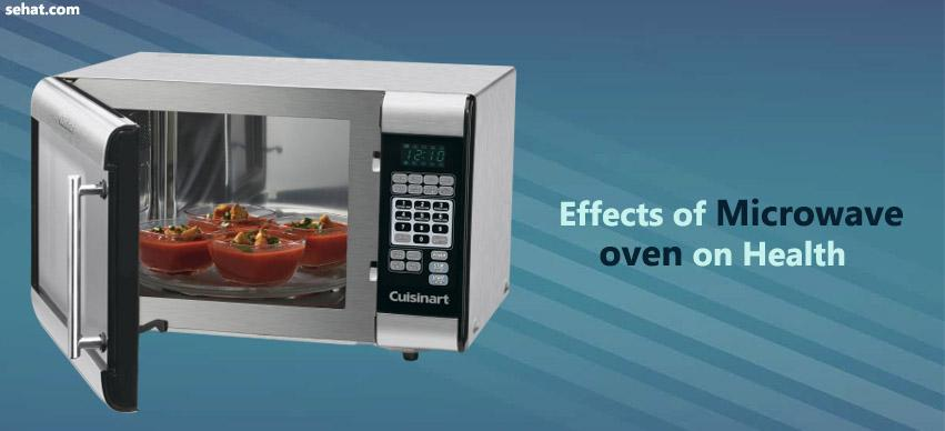 Effects of microwave oven on health