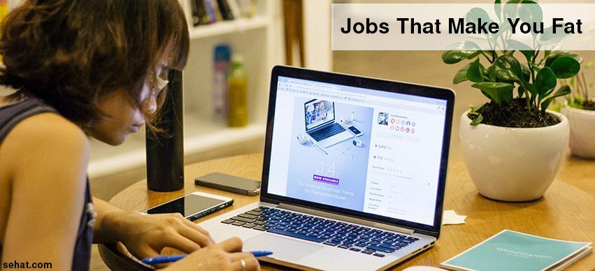 Jobs that make you fat