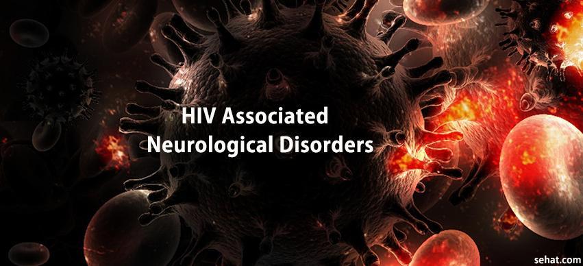 HIV Associated Neurological Disorders