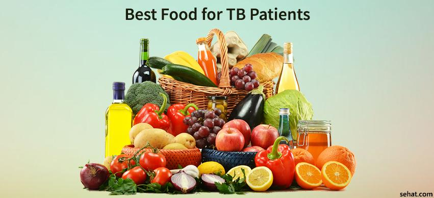 Best Food for TB Patients