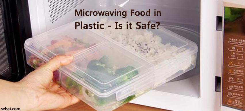 Microwaving Food in Plastic - Is it Safe?