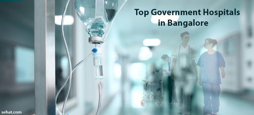Top government hospitals in Bangalore