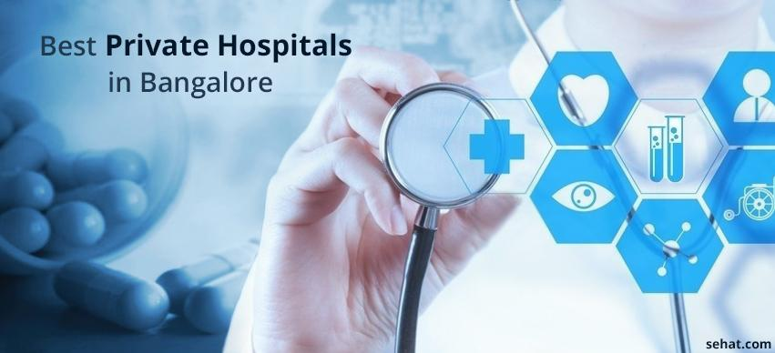 Top 6 Private Hospitals in Bangalore