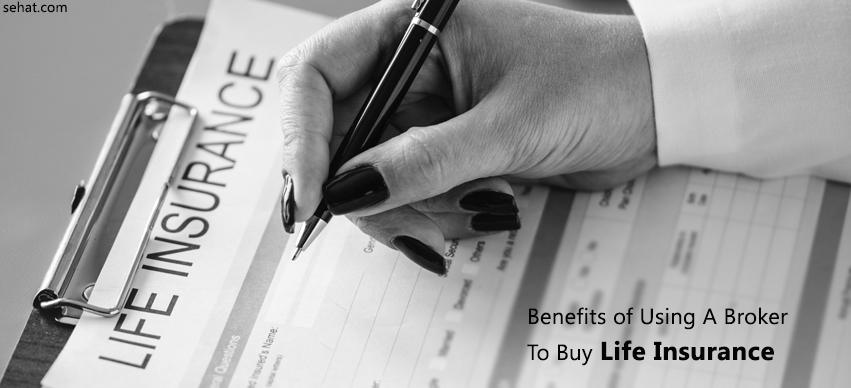 Benefits of Using a Broker to Buy Life Insurance