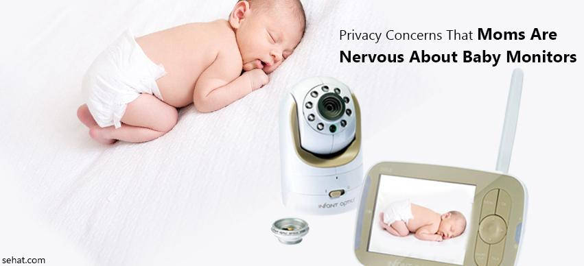Privacy Concerns That Moms Are Nervous About Baby Monitors