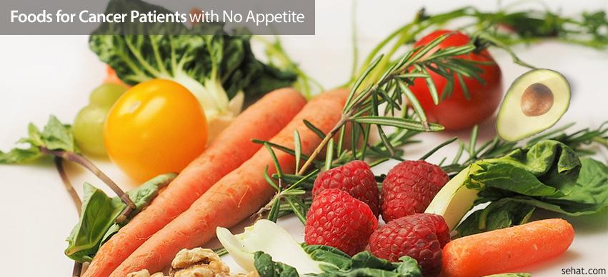 Foods for cancer patients with no apetite