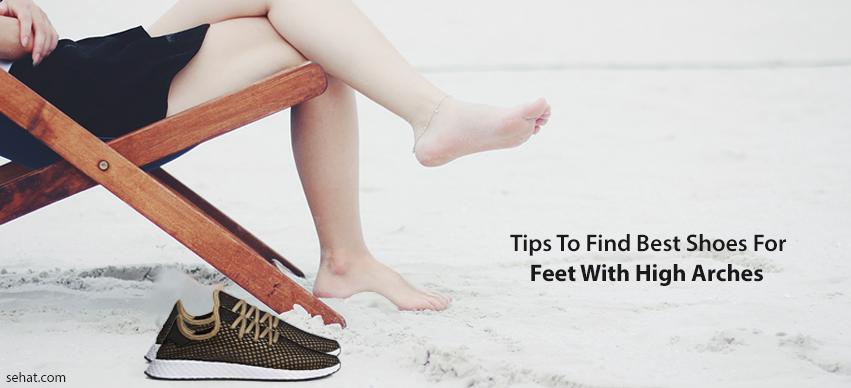Tips to find best shoes for feet with high arches
