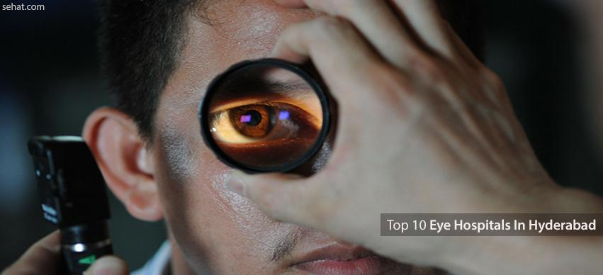 Top 10 eye hospitals in Hyderabad