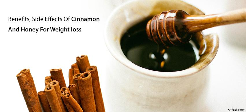 Cinnamon and honey for weight loss side effects, benefits