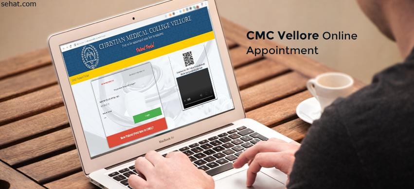 CMC Vellore Online Appointment For New & Old Patients - Procedure, FAQ
