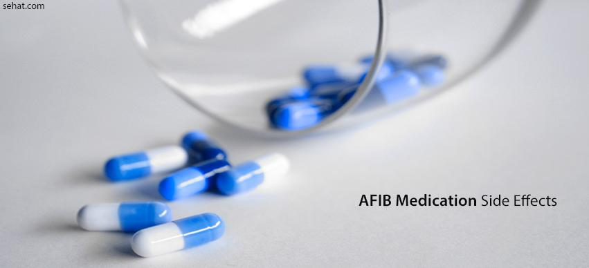 afib medication side effects