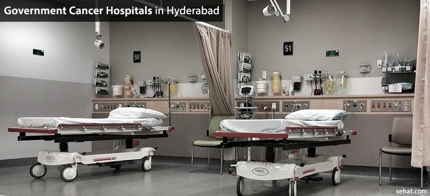 List of Government Cancer Hospitals In Hyderabad
