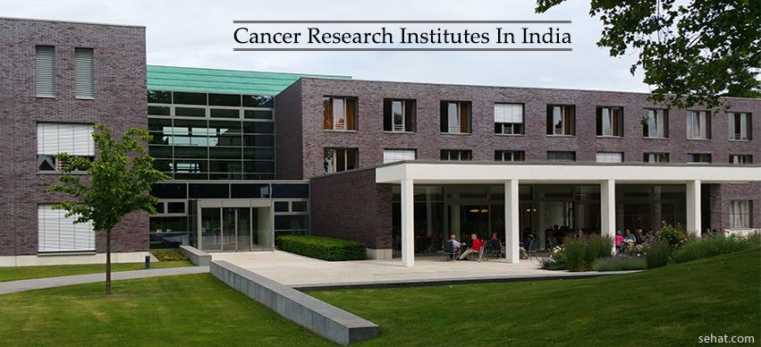 Cancer research institutes in India
