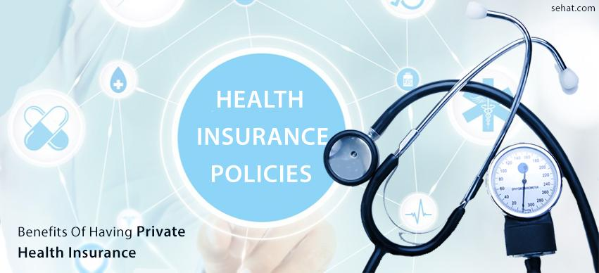 Benefits of having private insurance