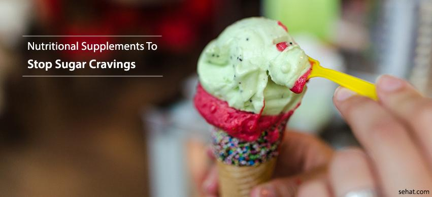 Best nutritional supplements to stop sugar cravings