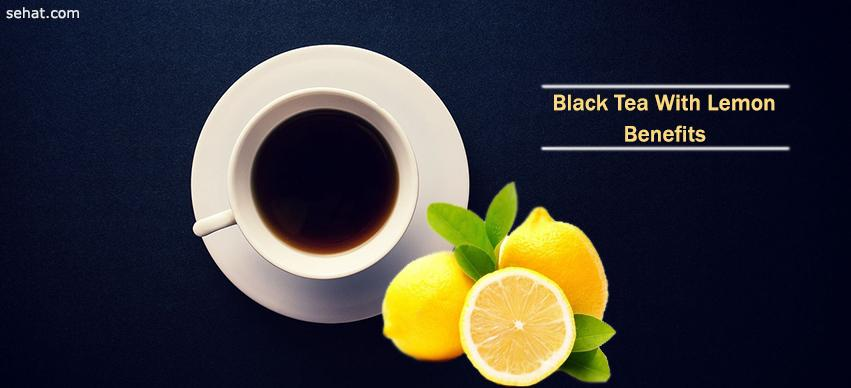 Black Tea With Lemon Benefits