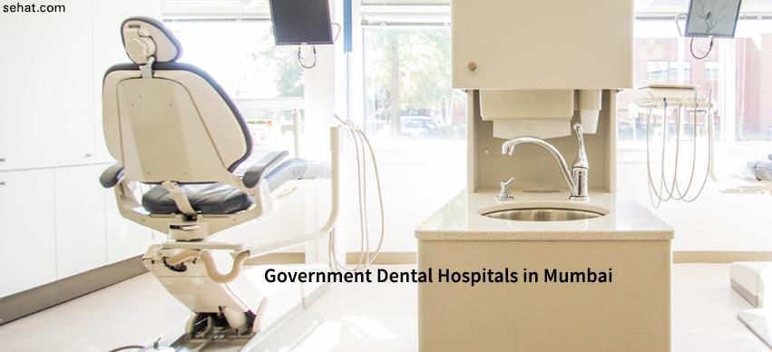 Government Dental Hospitals in Mumbai