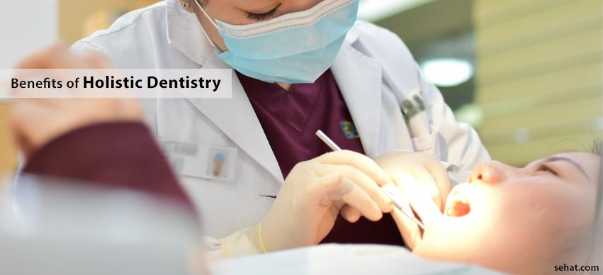 Benefits of Holistic Dentistry